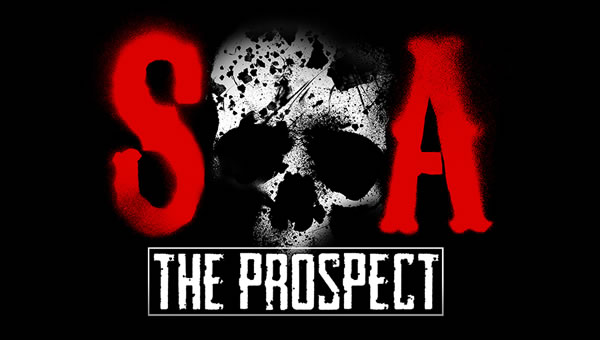 「Sons of Anarchy: The Prospect」