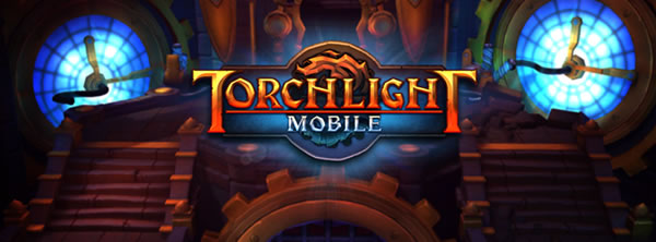 「Torchlight Mobile」