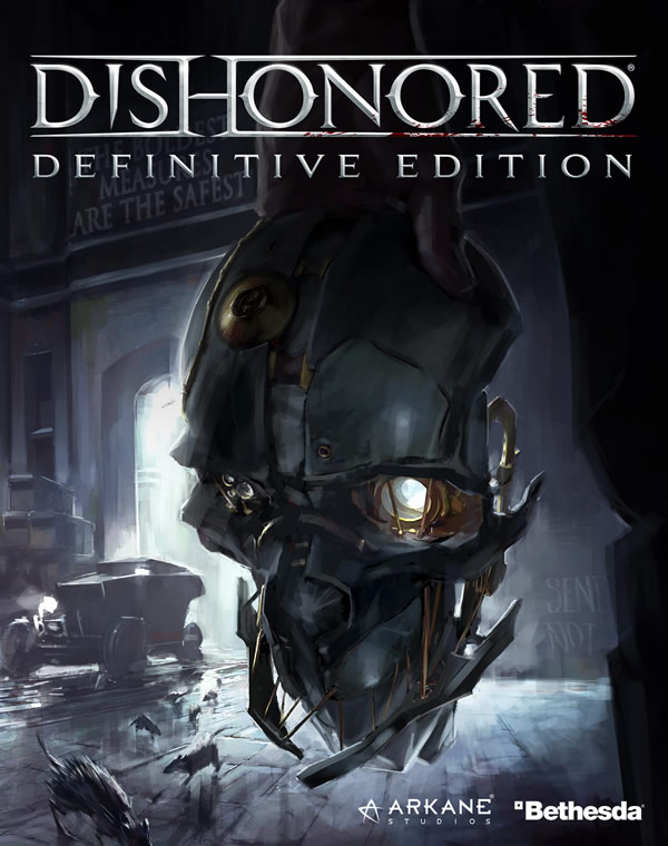 「Dishonored Definitive Edition」