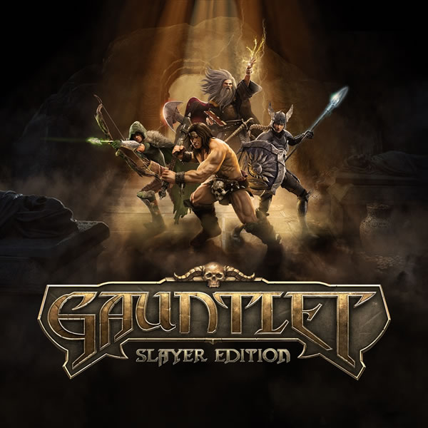 「Gauntlet: Slayer Edition」