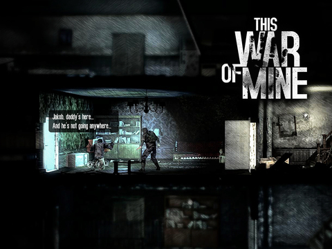 「This War of Mine」