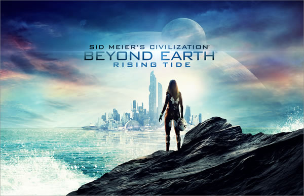 「Civilization: Beyond Earth - Rising Tide」