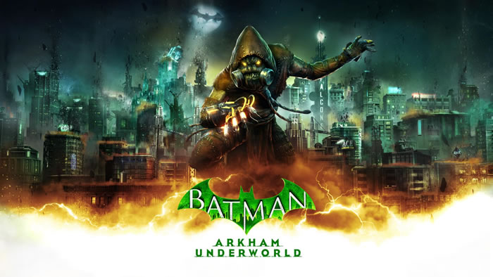 「Batman: Arkham Underworld」
