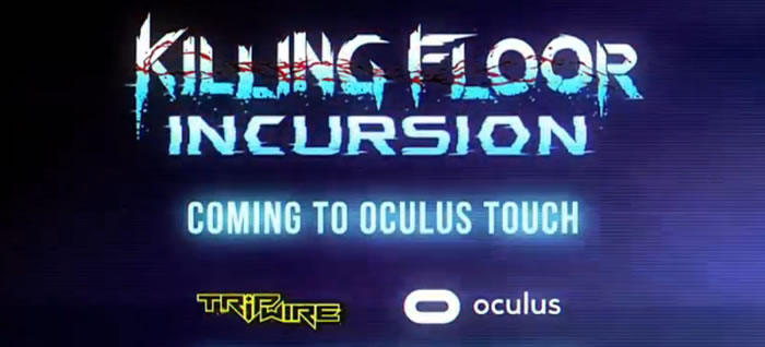 「Killing Floor: Incursion」