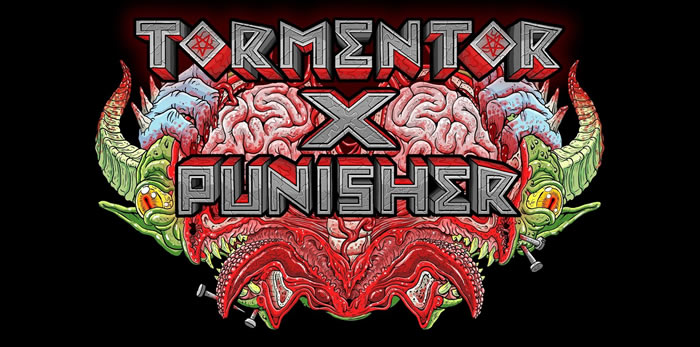 「Tormentor X Punisher」