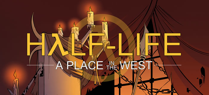 「 Half-Life: A Place In The West」