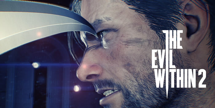 「The Evil Within 2」「サイコブレイク2」
