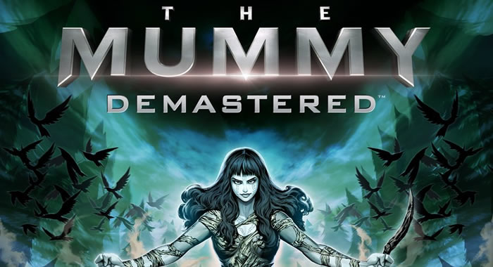「The Mummy Demastered」