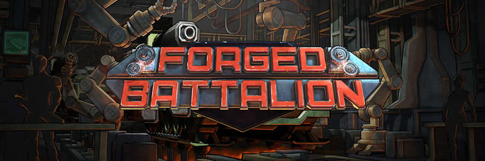 「Forged Battalion」