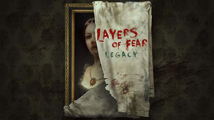 「Layers of Fear: Legacy」
