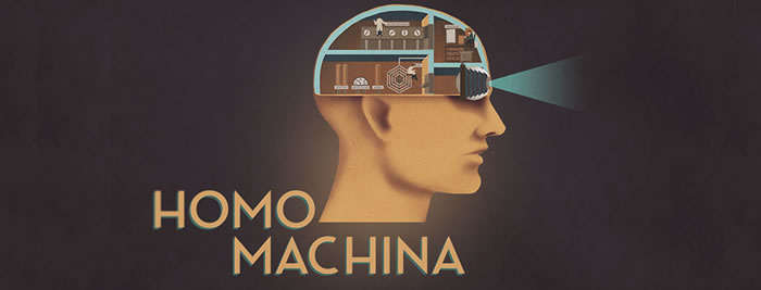 「Homo Machina」