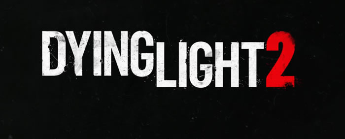 「Dying Light 2」