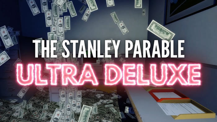 「The Stanley Parable: Ultra Deluxe」