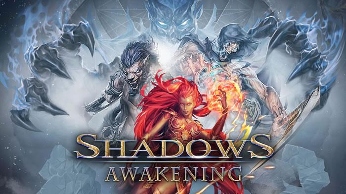 「Shadows: Awakening」