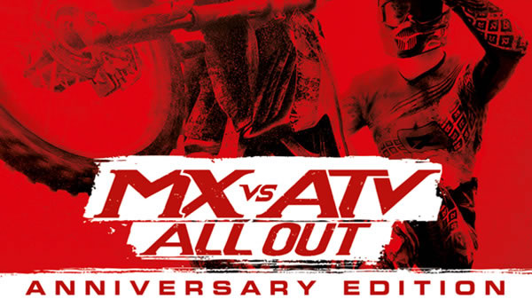 「MX vs. ATV All Out Anniversary Edition」
