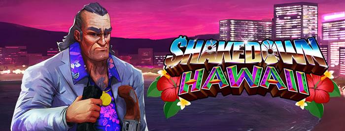 「Shakedown Hawaii」