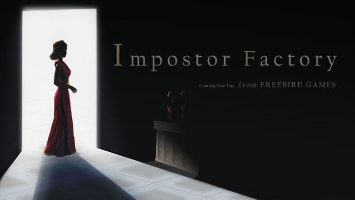 「Impostor Factory」