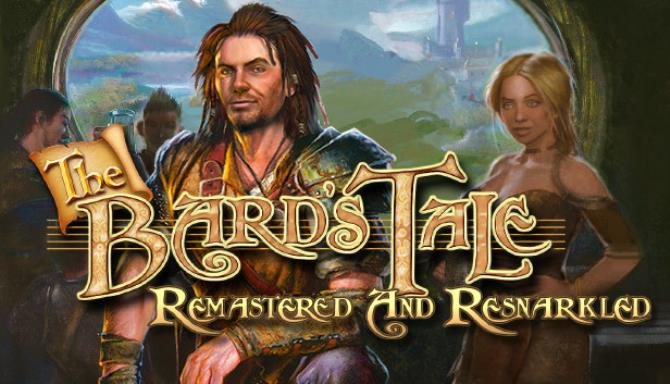 「The Bard's Tale ARPG: Remastered and Resnarkled」