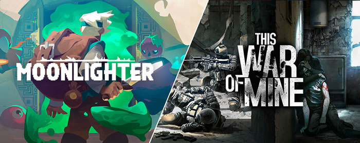 「Moonlighter」「This War of Mine」