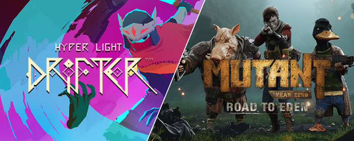 「Hyper Light Drifter」「Mutant Year Zero: Road to Eden」