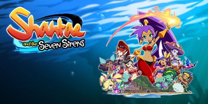 「Shantae and the Seven Sirens」