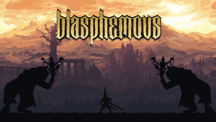 「Blasphemous」
