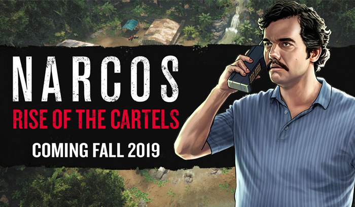 「Narcos: Rise of the Cartels」