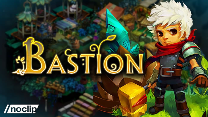 「Bastion」