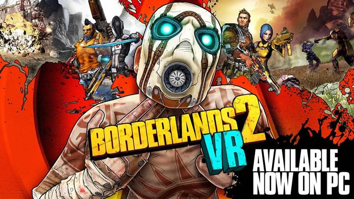 「Borderlands 2 VR」