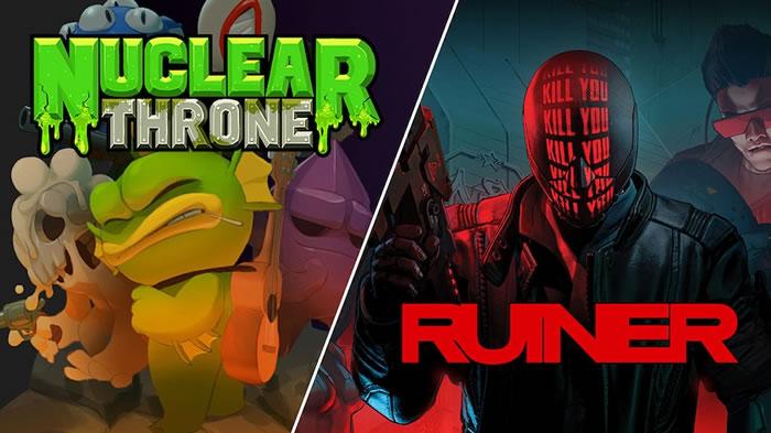 「Nuclear Throne」「RUINER」