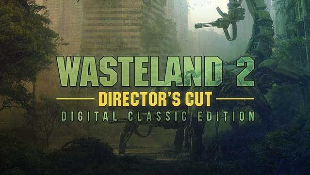 「Wasteland 2」
