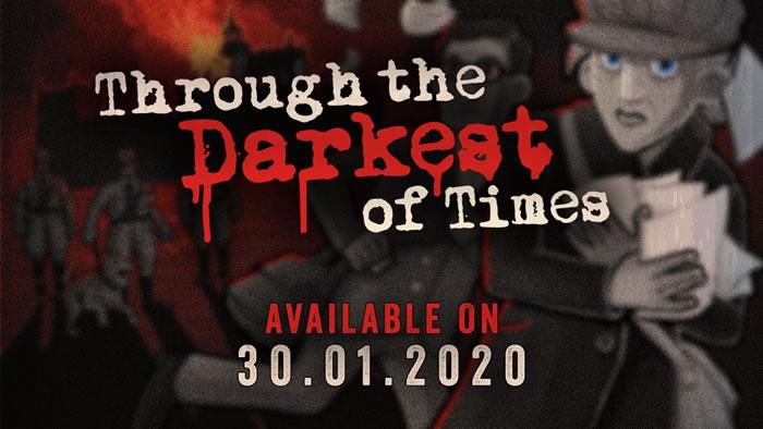 「Through The Darkest of Times」