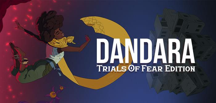 「Dandara: Trials of Fear Edition」