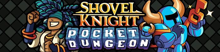 「Shovel Knight Pocket Dungeon」
