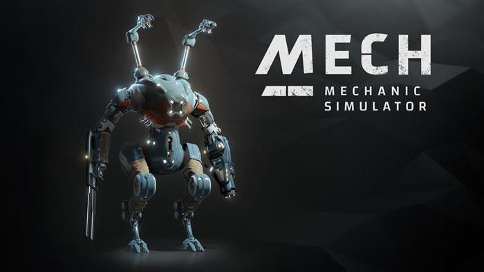 「Mech Mechanic Simulator」