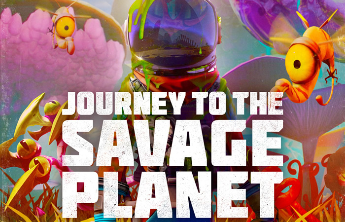 「Journey To The Savage Planet」