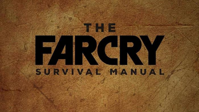 「Far Cry Survival Manual」