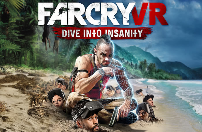 「Far Cry VR: Dive into Insanity」