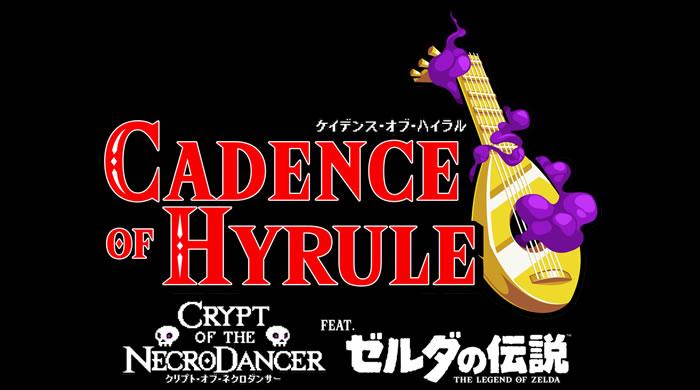 「Cadence of Hyrule」