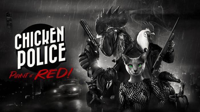 「Chicken Police – Paint it RED!」
