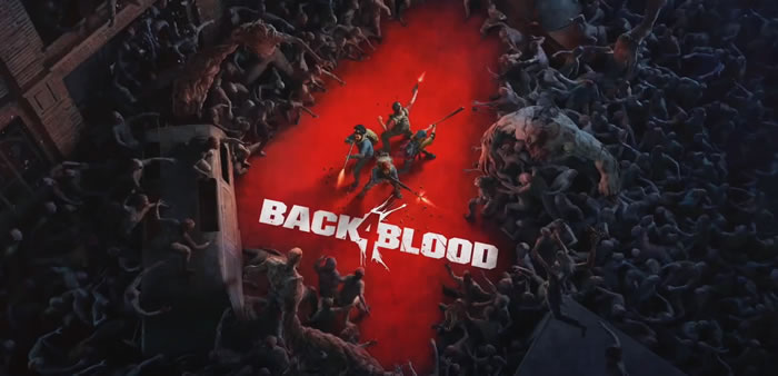 「Back 4 Blood」