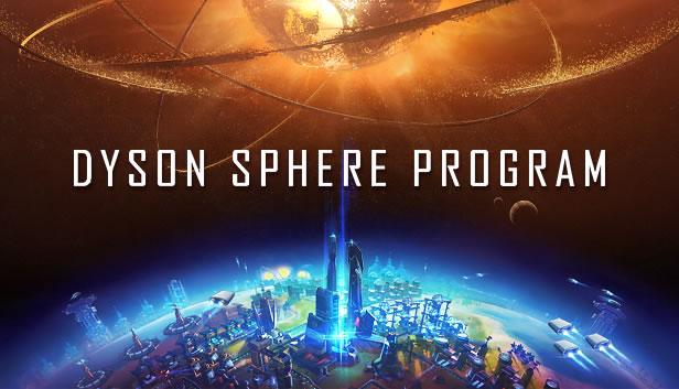 「Dyson Sphere Program」
