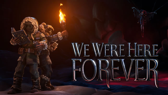 「We Were Here Forever」