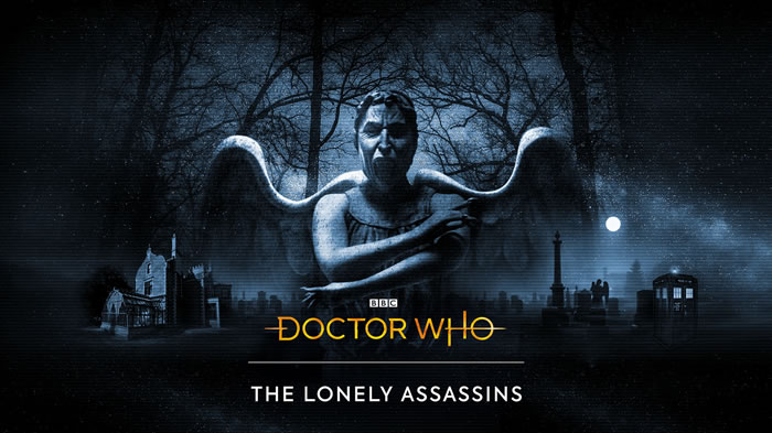「Doctor Who: The Lonely Assassins」