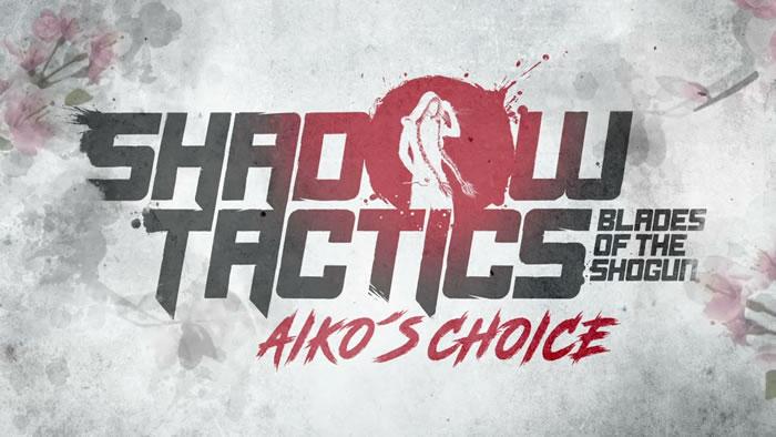 「Shadow Tactics: Blades of the Shogun」