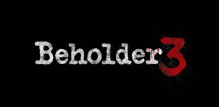 「Beholder 3」