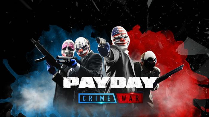 「PAYDAY Crime War」