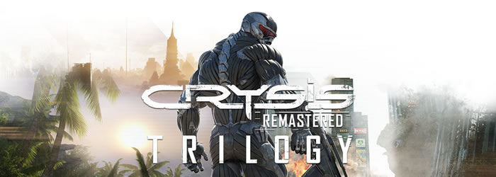 「Crysis Remastered Trilogy」