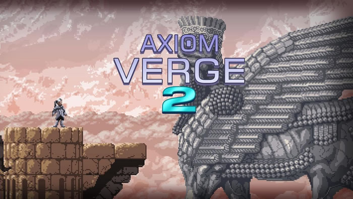 「Axiom Verge 2」