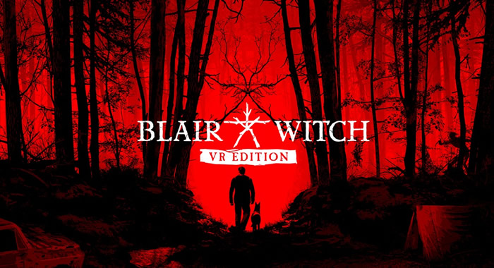 「Blair Witch: VR Edition」